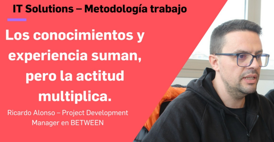 La actitud multiplica en BETWEEN